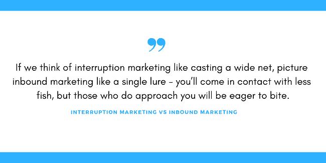 interruption marketing vs inbound marketing