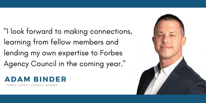 Forbes Agency Council Adam Binder